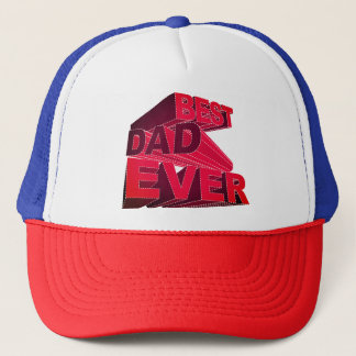 Bold 3D Best Dad Ever Trucker Hat