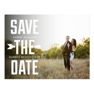 Bold Arrow Photo Modern Type Save the Date Postcard
