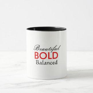 Bold Beautiful Balanced Mug