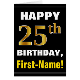 Bold, Black, Faux Gold 25th Birthday w/ Name Card