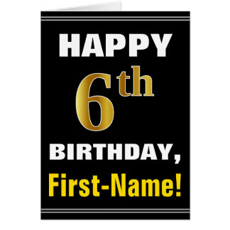 Bold, Black, Faux Gold 6th Birthday w/ Name Card