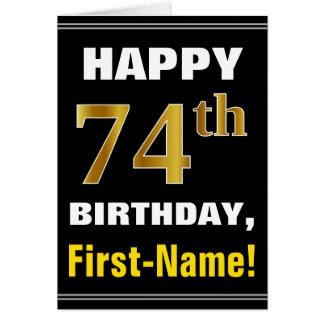 Bold, Black, Faux Gold 74th Birthday w/ Name Card