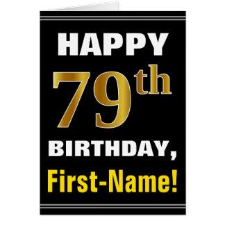 Bold, Black, Faux Gold 79th Birthday w/ Name Card
