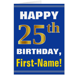 Bold, Blue, Faux Gold 25th Birthday w/ Name Card
