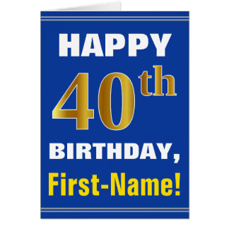 Bold, Blue, Faux Gold 40th Birthday w/ Name Card