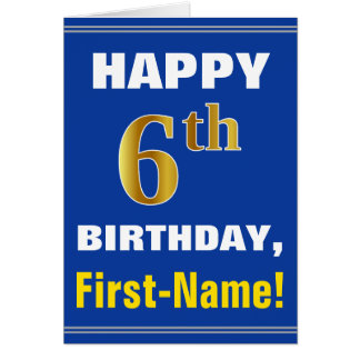 Bold, Blue, Faux Gold 6th Birthday w/ Name Card
