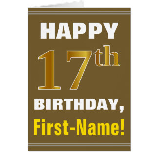 Bold, Brown, Faux Gold 17th Birthday w/ Name Card