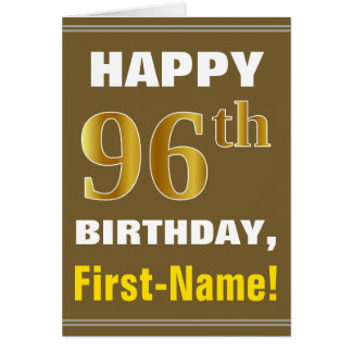 Bold, Brown, Faux Gold 96th Birthday w/ Name Card