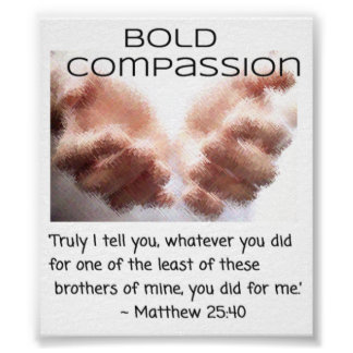 Bold Compassion - Hands of Jesus - Small Poster