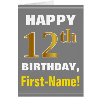 Bold, Gray, Faux Gold 12th Birthday w/ Name Card