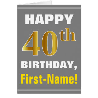 Bold, Gray, Faux Gold 40th Birthday w/ Name Card