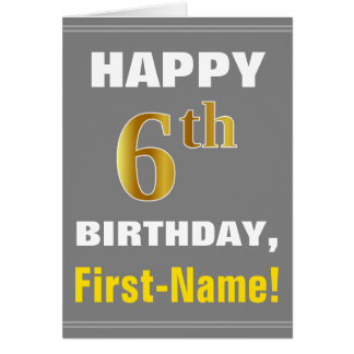 Bold, Gray, Faux Gold 6th Birthday w/ Name Card