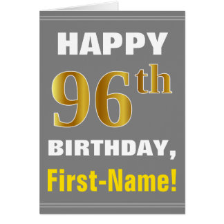 Bold, Gray, Faux Gold 96th Birthday w/ Name Card