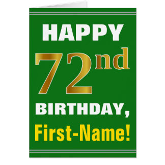 Bold, Green, Faux Gold 72nd Birthday w/ Name Card