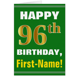 Bold, Green, Faux Gold 96th Birthday w/ Name Card