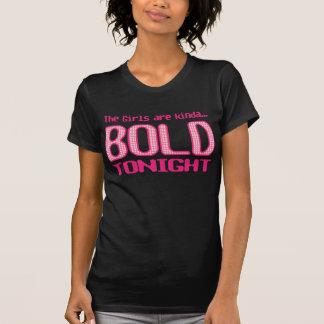 Bold is Beautiful T-Shirt