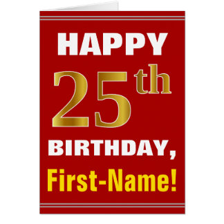 Bold, Red, Faux Gold 25th Birthday w/ Name Card