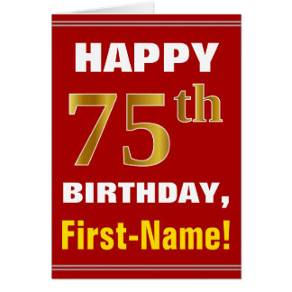 Bold, Red, Faux Gold 75th Birthday w/ Name Card