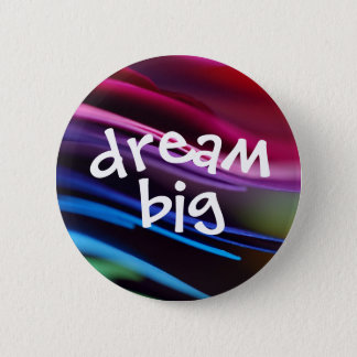 Bold Splashy Dream Big Button