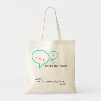 Boldly Be Heard! Tote Bag