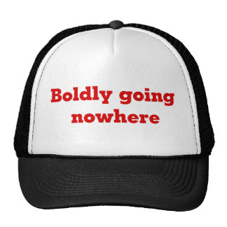 Boldly Going Nowhere Hat