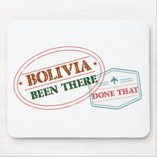Bolivia Been There Done That Mouse Pad