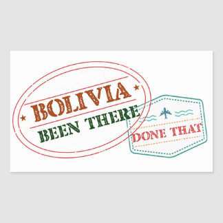 Bolivia Been There Done That Rectangular Sticker