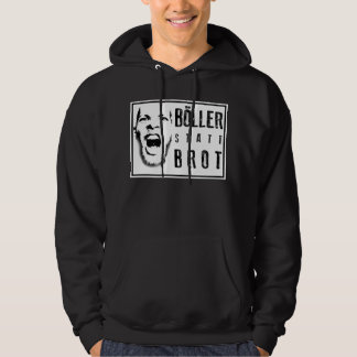 Böller instead of bread! hoodie