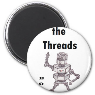 Bolts - Love the Threads Refrigerator Magnet