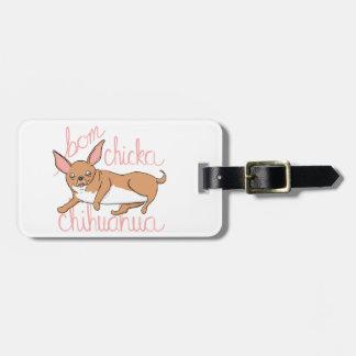 Bom Chicka Chihuahua Funny Dog Pun Luggage Tag