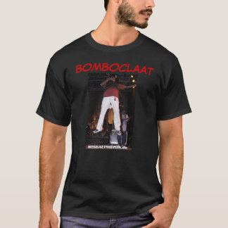 Bomboclaat humble thought T-Shirt