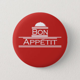 Bon Appetit-Enjoy Your Meal 6 Cm Round Badge