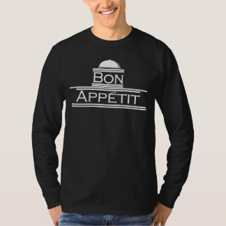 Bon Appetit-Enjoy Your Meal T-Shirt