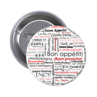 Bon appetit in many different languages typography 6 cm round badge