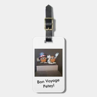 Bon Voyage Petey! Luggage Tag