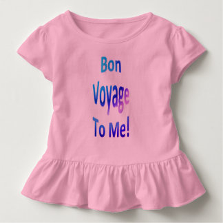 Bon Voyage to Me 0l Toddler T-Shirt