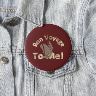Bon Voyage to Me 10 Cm Round Badge