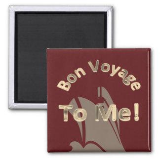 Bon Voyage to Me Cruise Ship Magnet