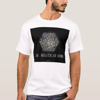Bond. Molecular Bond (2) T-Shirt