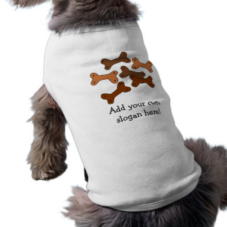 Bone Dog Biscuits: Customizable Slogan Shirt