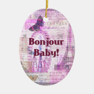 Bonjour Baby French Phrase Paris theme Ceramic Ornament