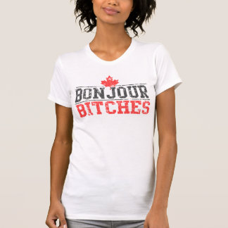 'Bonjour Bitches' Tee Shirts