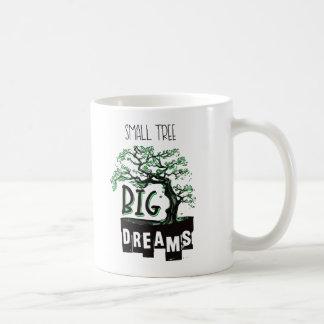 Bonsai - Small Tree Big Dreams Coffee Mug
