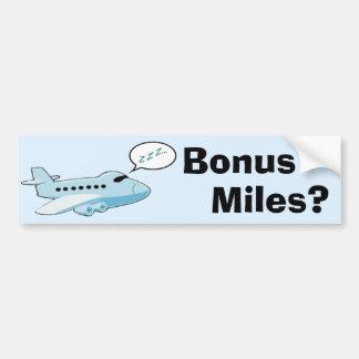 Bonus Miles? Bumper Sticker