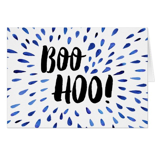Boo Hoo! I Miss You, with Painted Watercolor Tears Card