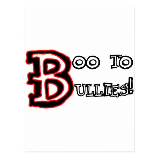 Boo to Bullies! Post Cards