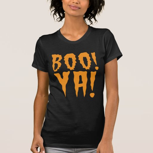 BOO YA! hoot scary  Halloween design Shirt