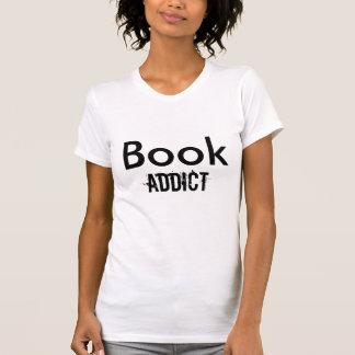 Book , Addict T-Shirt