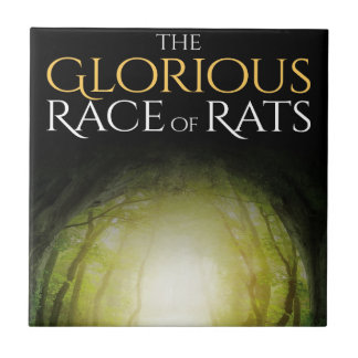 """Book cover of """"The Glorious Race of Rats"""" Ceramic Tile"""