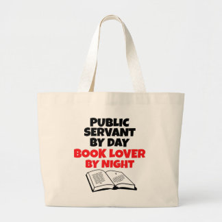 Book Lover Public Servant Large Tote Bag